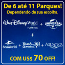 COMBO BLACK FRIDAY Walt Disney World + Universal Orlando + SeaWorld + Busch Gardens + Aquatica, Com US$ 70 OFF!